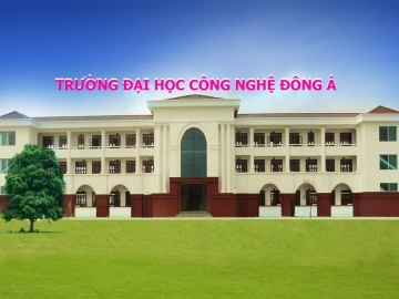 Chỉ tiêu Đại học Công nghệ Đông Á năm 2014