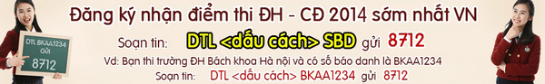 Đăng ký nhận điểm thi đại học năm 2014