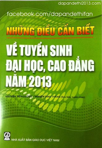 Cuon nhung dieu can biet ve tuyen sinh nam 2013