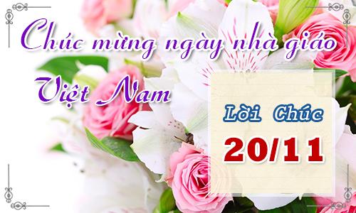 Lời chúc 20/11 hay nhất tặng thầy cô ngày nhà giáo Việt Nam