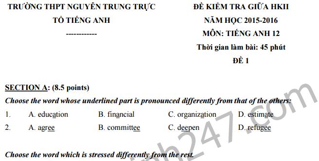 Đề thi giữa học kì 2 lớp 12 môn Anh - THPT Nguyễn Trung Trực 2016