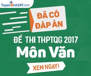 Hướng dẫn giải đề thi THPT Quốc gia môn Văn năm 2017