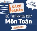 Đáp án môn Toán thi THPTQG 2017 - Tất cả các mã đề