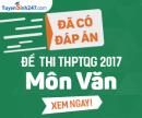 Đáp án đề thi THPT Quốc gia môn Văn năm 2017