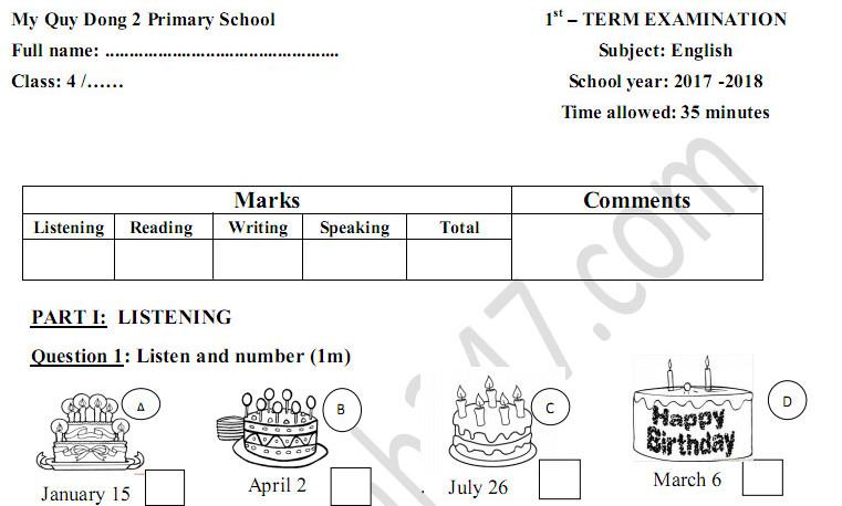 Đề thi kì 1 lớp 4 môn Anh 2017 - 2018 TH Mỹ Quý Đông 2