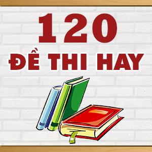 KHÓA 120 ĐỀ THI THỬ THPT QUỐC GIA TOÁN HỌC HAY NHẤT CỦA CÁC TRƯỜNG THPT CHUYÊN TRÊN TOÀN QUỐC NĂM 2015