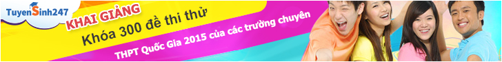 Khai giảng khóa 300 đề thi thử THPT Quốc Gia 2015 hay nhất của các trường chuyên