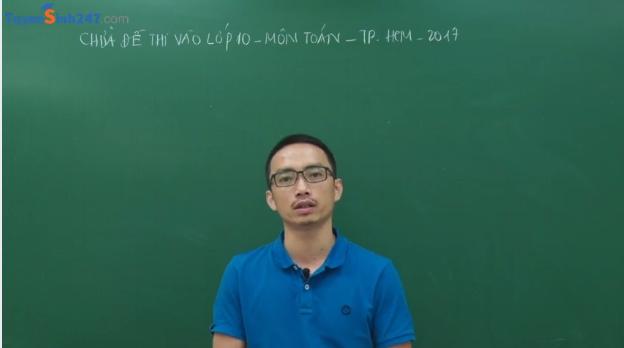 De thi vao lop 10 HCM -2018 tiep tuc huong van dung thuc tien.