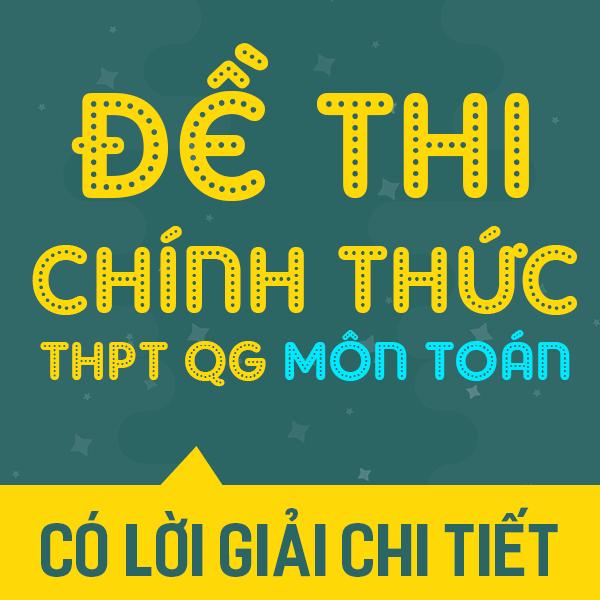 Để thi chính thức THPTQG môn Toán năm 2017