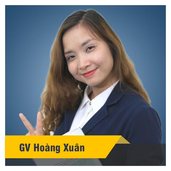 Cô Hoàng Xuân - Khóa tiếng Anh lớp 10 SGK chương trình mới