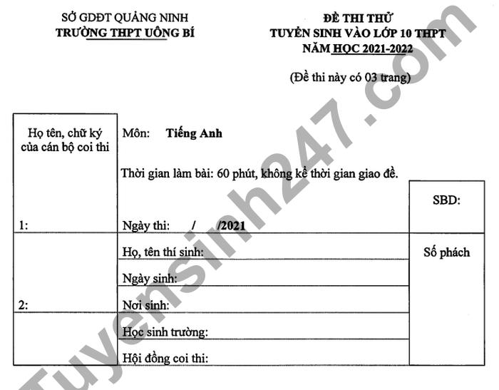 De thi thu vao lop 10 mon Anh - THPT Uong Bi 2021 (Co dap an)