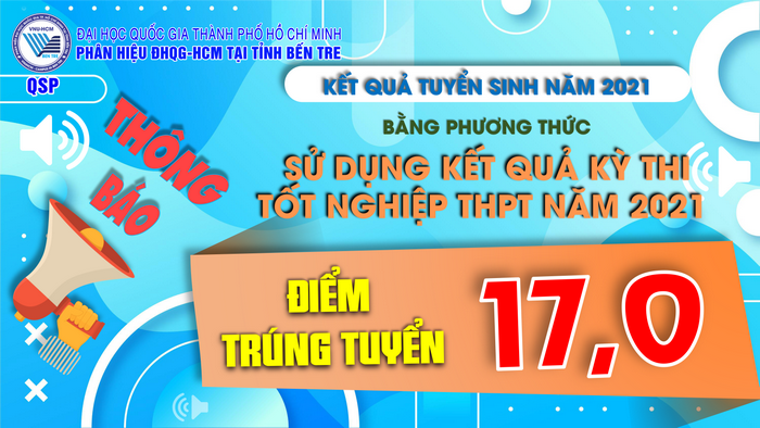 Diem chuan Phan Hieu Dai Hoc Quoc Gia TPHCM tai Ben Tre nam 2021