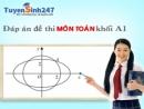 Đáp án đề thi đại học môn toán khối A1 năm 2013