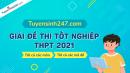 Tuyensinh247 giải đề thi tốt nghiệp THPT 2021 - Tất cả các môn