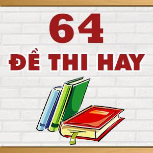 KHÓA 64 ĐỀ THI THỬ THPT QUỐC GIA MÔN LÝ HAY NHẤT CỦA CÁC TRƯỜNG THPT CHUYÊN TRÊN TOÀN QUỐC NĂM 2015
